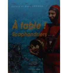 a-table-scaphandrier