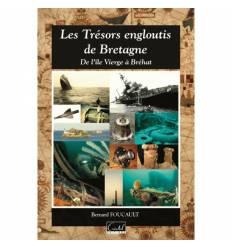 Les trésors engloutis de Bretagne De l'ile Vierge à Bréhat