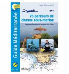 75 Parcours de chasse sous marine - Guide Mediterranée