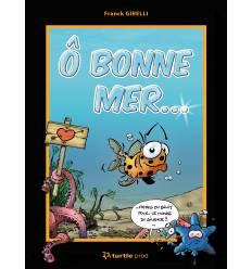"""Bande dessinee """"O Bonne Mer"""""""