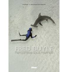 Rencontres sous marine - Fred Buyle