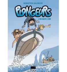 Plongeurs Tome 4 - Des bulots à donf